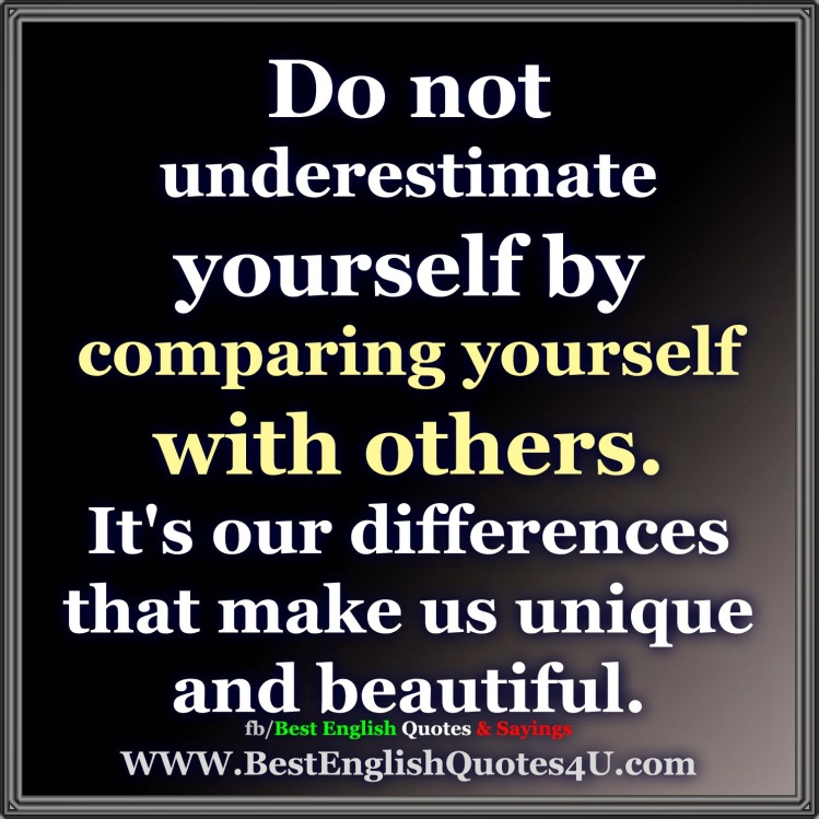 Do not underestimate yourself by .